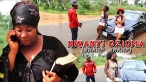 NWANYI OZIOMA SHARP SHARP - Latest 2019 Nigerian Igbo Movie
